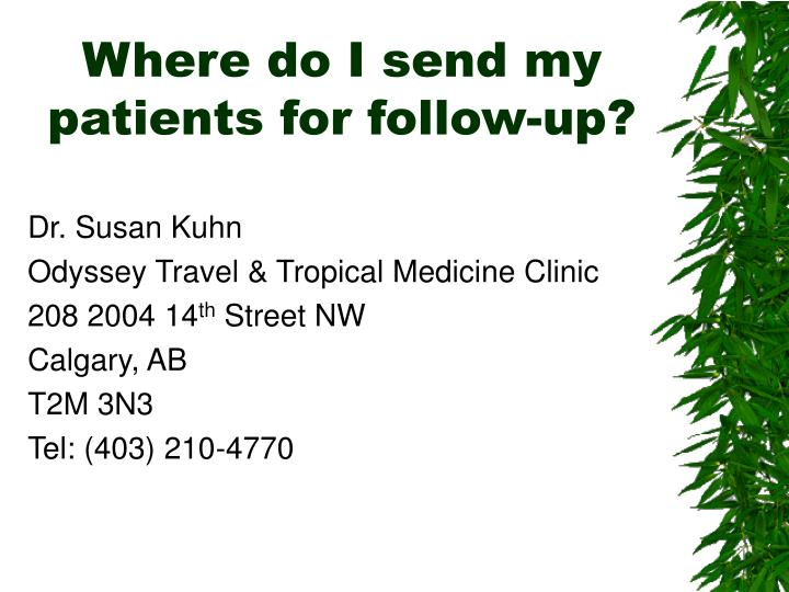 Where do I send my patients for follow-up?