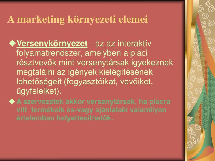 A marketing k rnyezeti elemei
