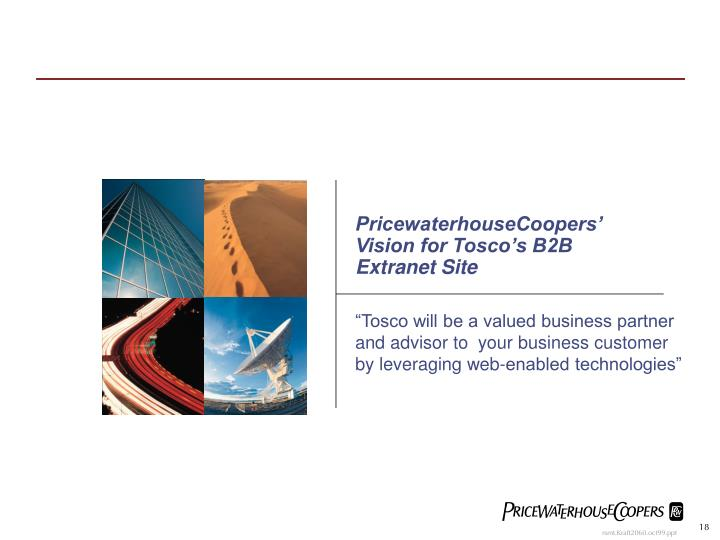 PricewaterhouseCoopers' Vision for Tosco's B2B Extranet Site