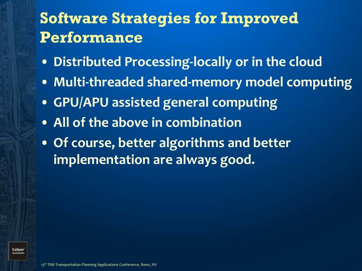 Software Strategies for Improved Performance