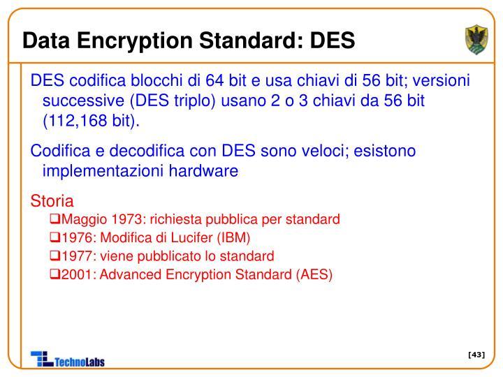 Data Encryption Standard: DES
