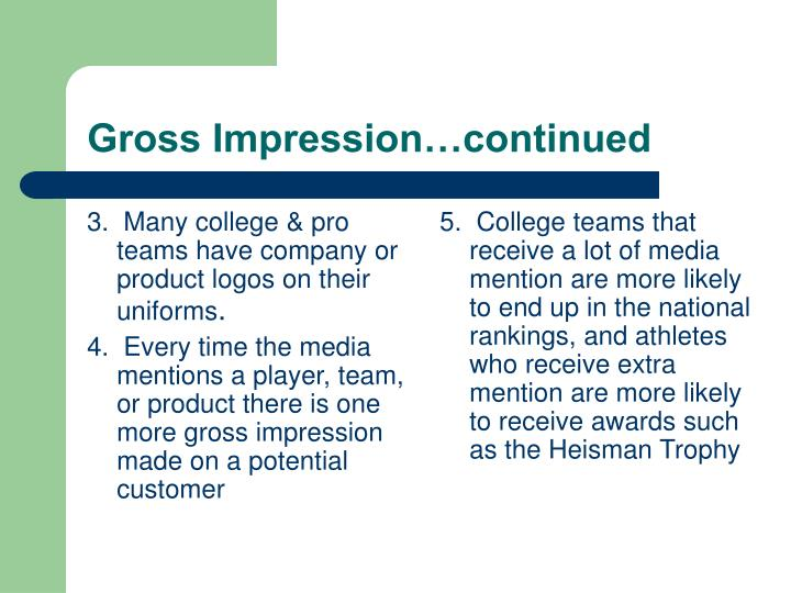 3.  Many college & pro teams have company or product logos on their uniforms