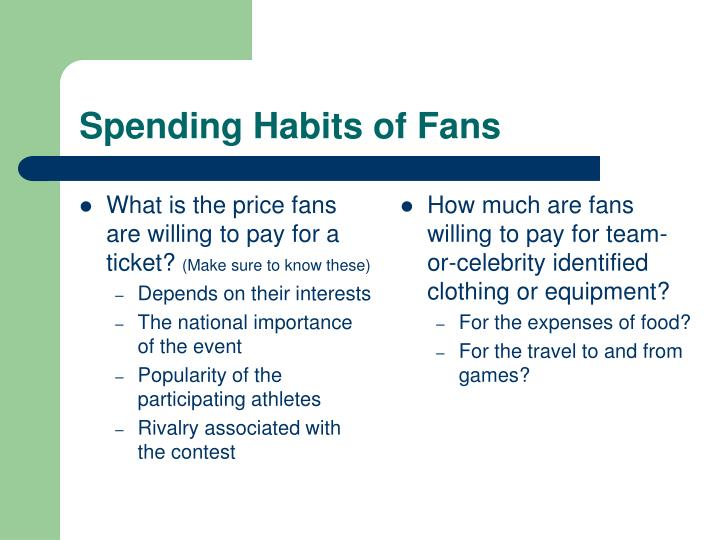 What is the price fans are willing to pay for a ticket?