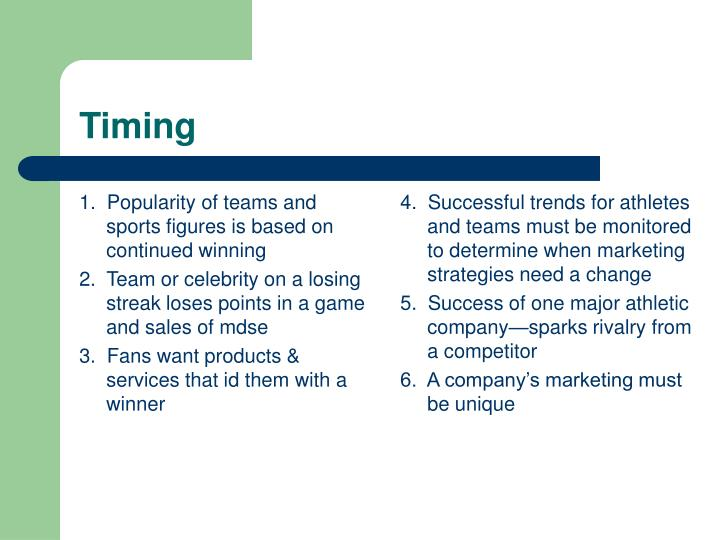 1.  Popularity of teams and sports figures is based on continued winning