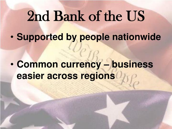 2nd Bank of the US