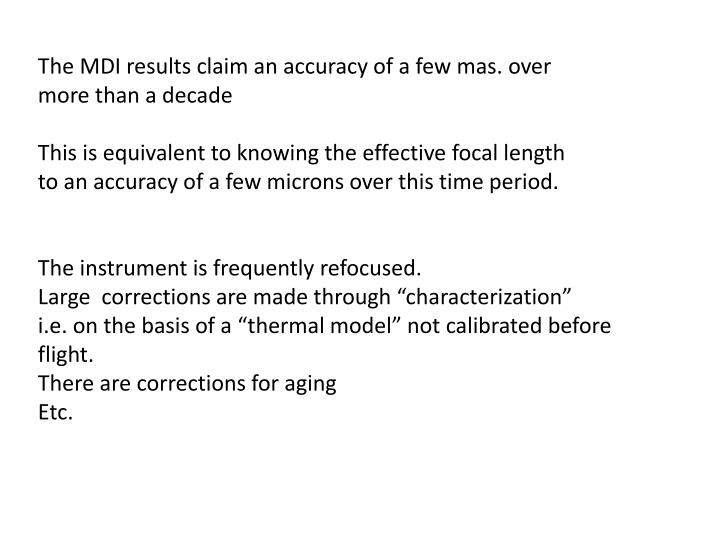 The MDI results claim an accuracy of a few mas. over