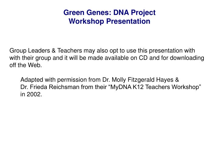 Green genes dna project workshop presentation