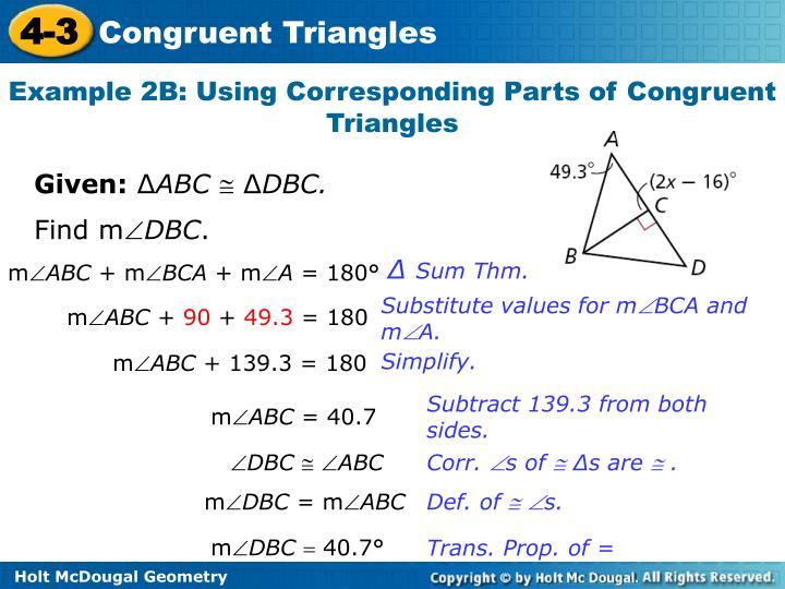 Example 2B: Using Corresponding Parts of Congruent Triangles