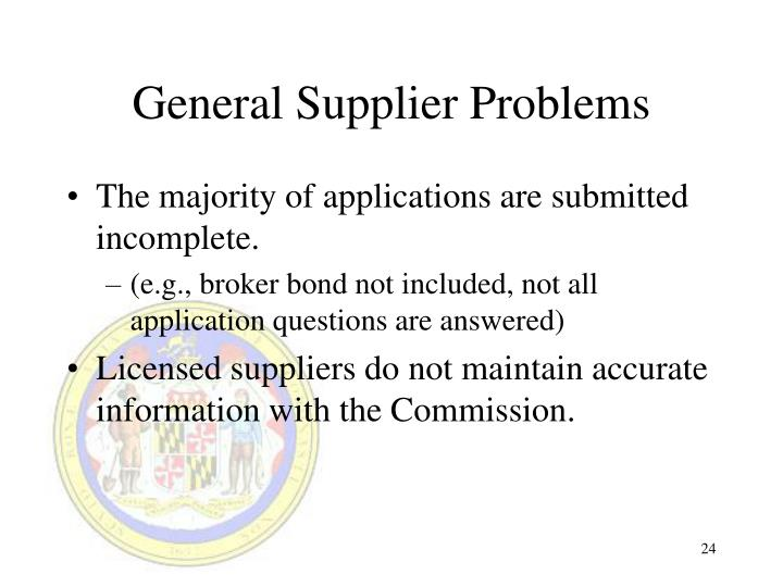 General Supplier Problems