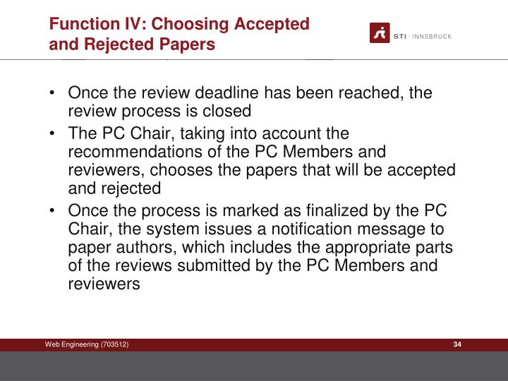 Function IV: Choosing Accepted and Rejected Papers