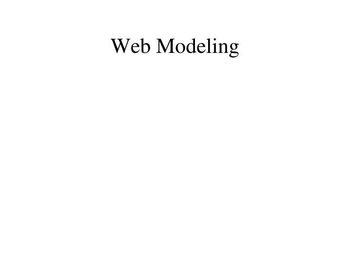 Web Modeling