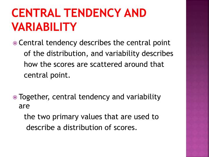Central Tendency and Variability