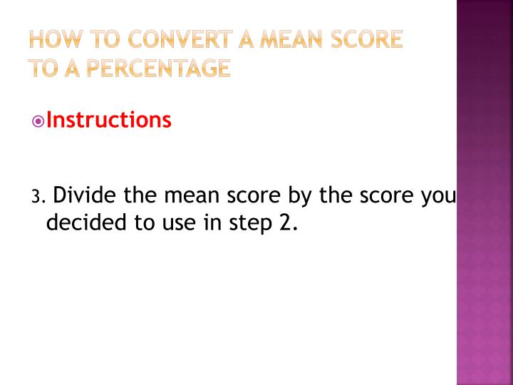 How to Convert a Mean Score to a Percentage