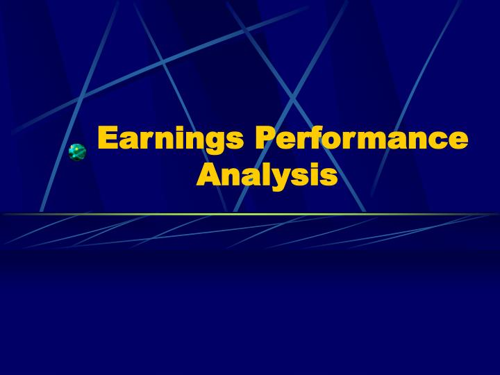 Earnings performance analysis