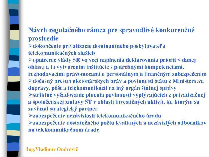 Návrh regulačného rámca pre spravodlivé konkurenčné prostredie