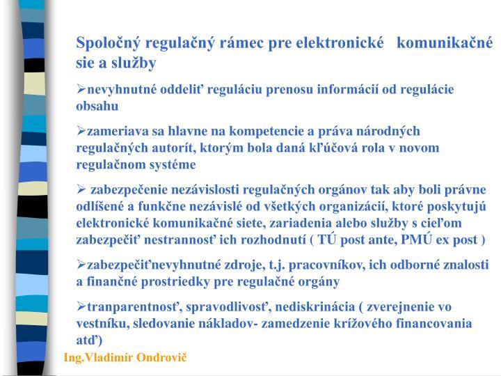Spoločný regulačný rámec pre elektronické