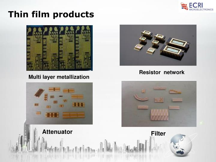 Thin film products
