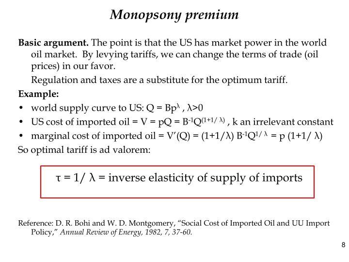 Monopsony premium