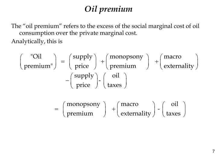 Oil premium