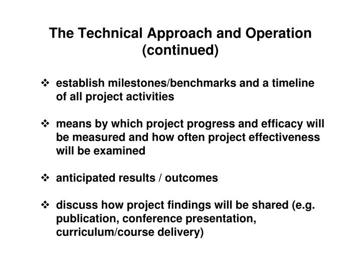 The Technical Approach and Operation (continued)