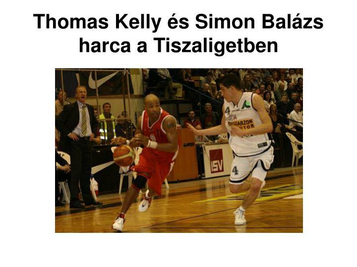 Thomas Kelly és Simon Balázs harca a Tiszaligetben
