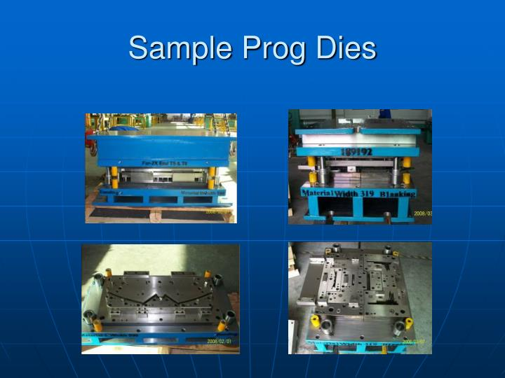 Sample Prog Dies
