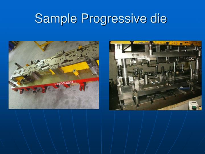 Sample Progressive die