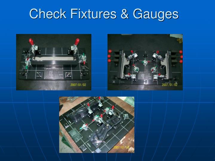 Check Fixtures & Gauges