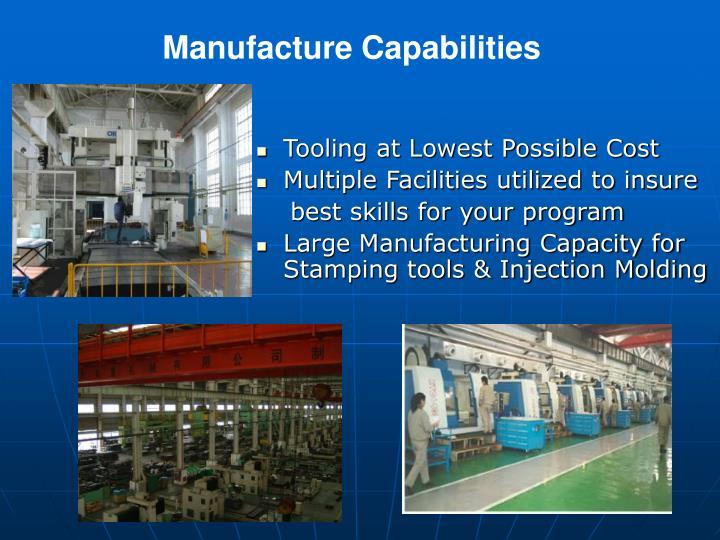 Manufacture Capabilities