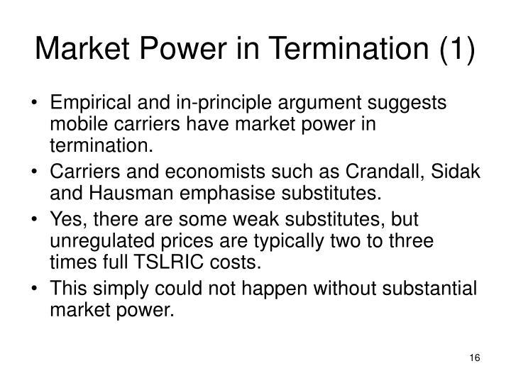Market Power in Termination (1)