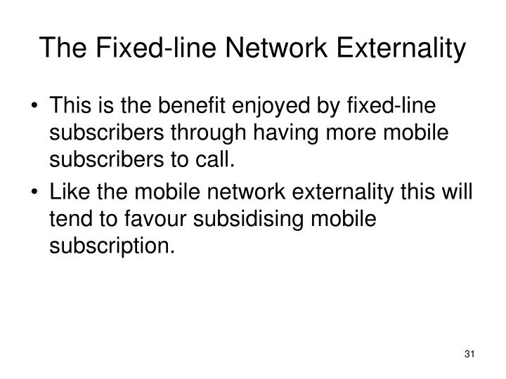 The Fixed-line Network Externality