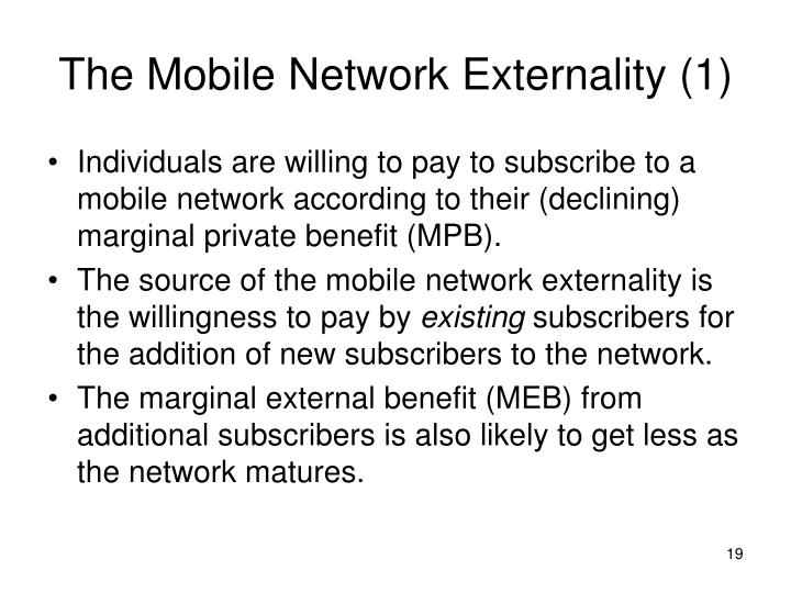 The Mobile Network Externality (1)