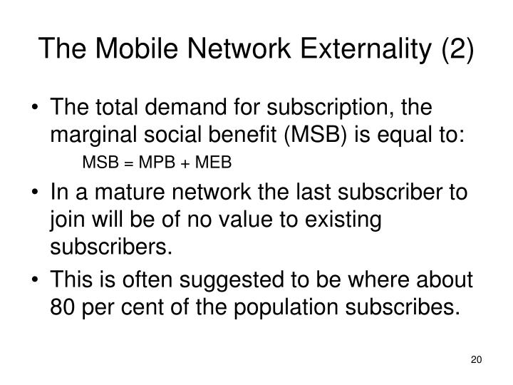 The Mobile Network Externality (2)