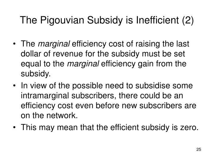 The Pigouvian Subsidy is Inefficient (2)