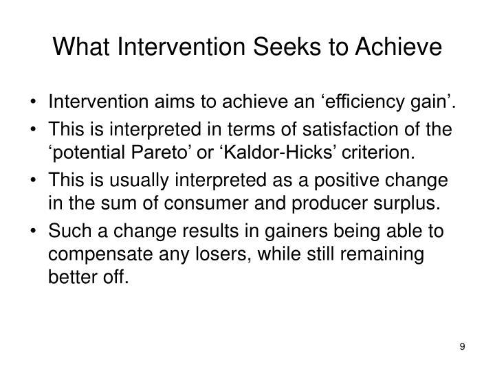 What Intervention Seeks to Achieve