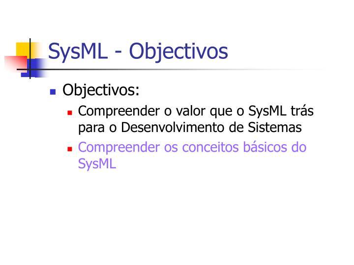 SysML - Objectivos