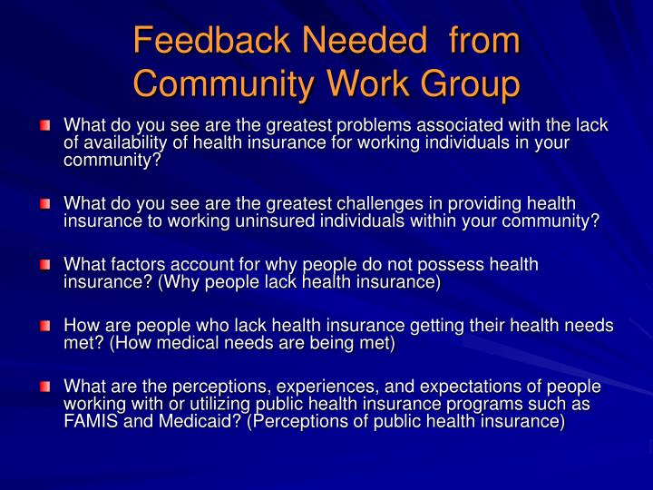Feedback Needed  from Community Work Group