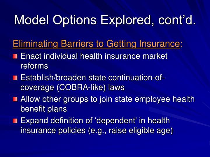 Model Options Explored, cont'd.