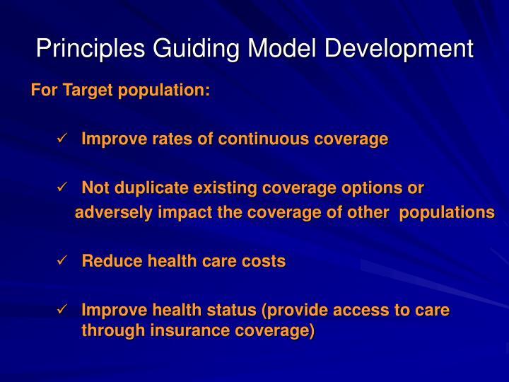 Principles Guiding Model Development