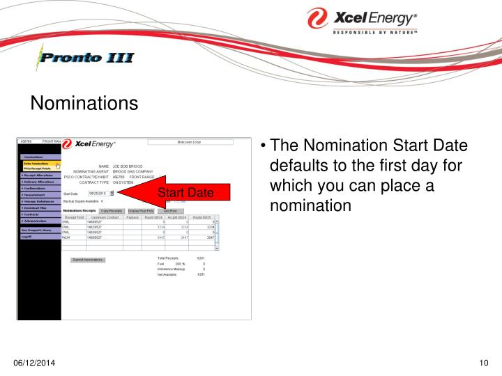 The Nomination Start Date defaults to the first day for which you can place a nomination