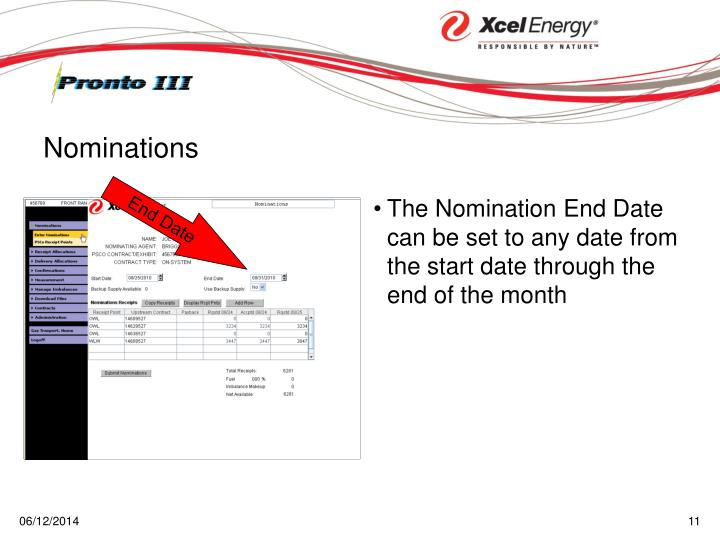 The Nomination End Date can be set to any date from the start date through the end of the month