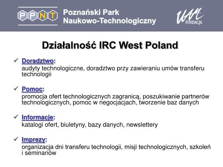 Działalność IRC West Poland