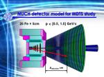 much detector model for mdts study1