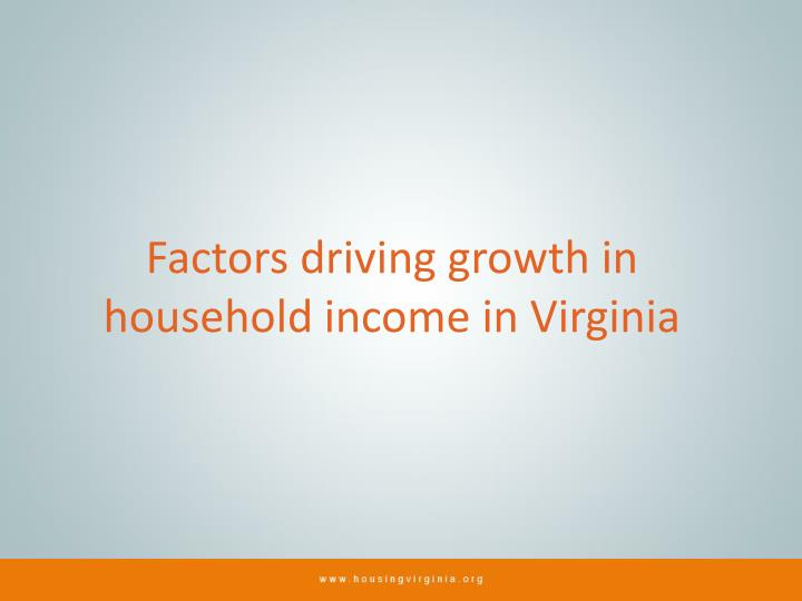Factors driving growth in household income in Virginia