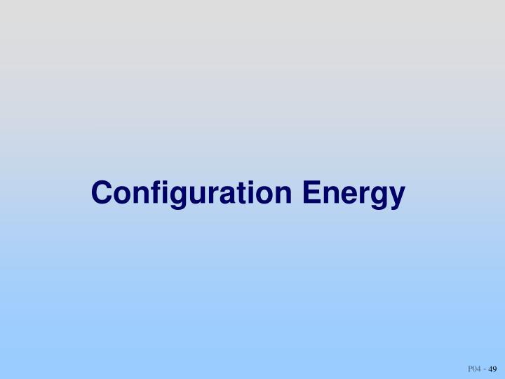 Configuration Energy