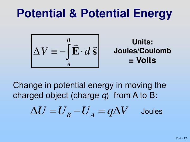 Potential & Potential Energy