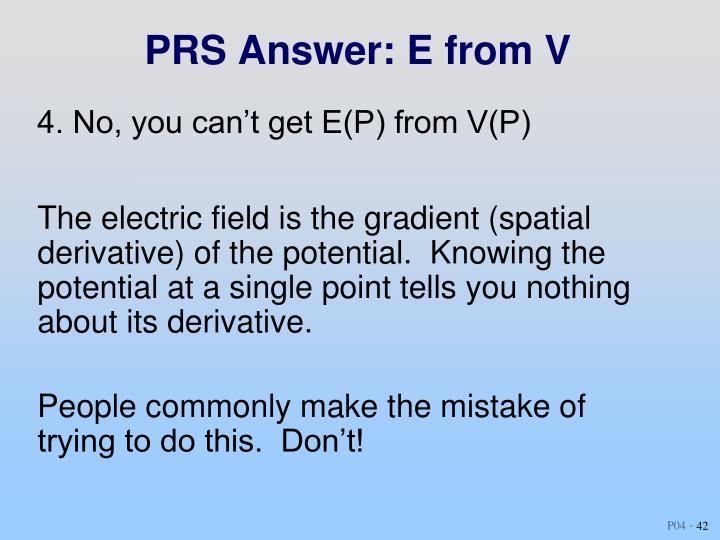 PRS Answer: E from V