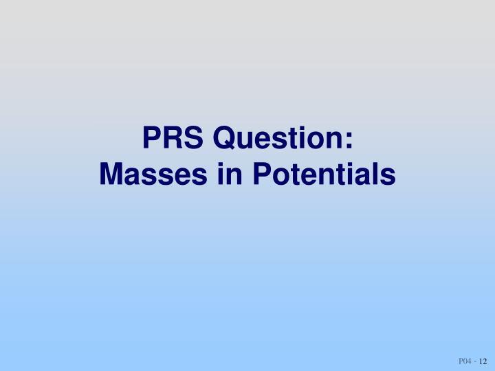 PRS Question: