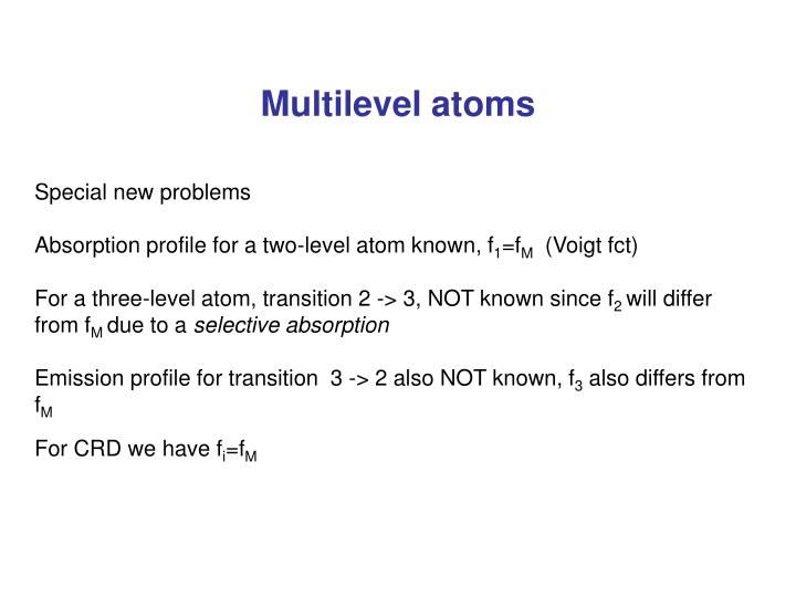Multilevel atoms