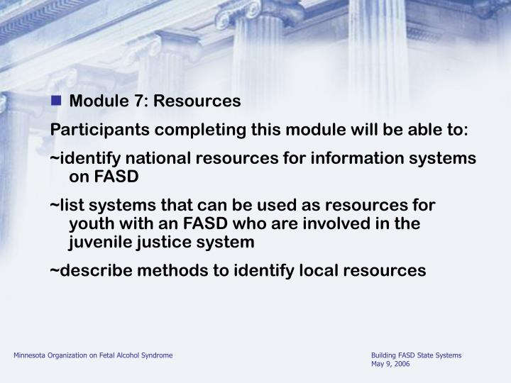 Module 7: Resources